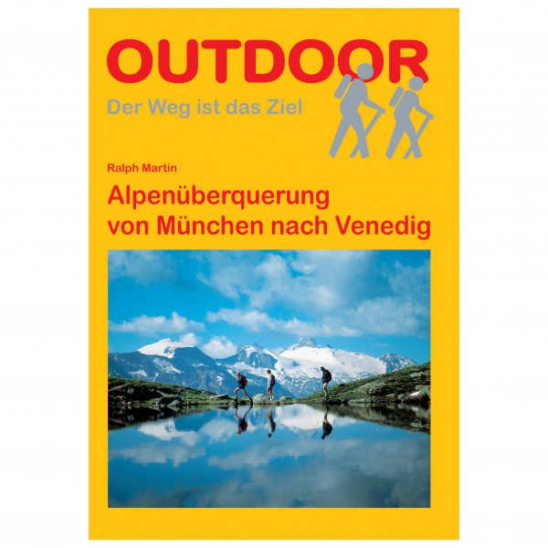 Conrad Stein Verlag - Alpenüberquerung München nach Venedig - Vandringsguider