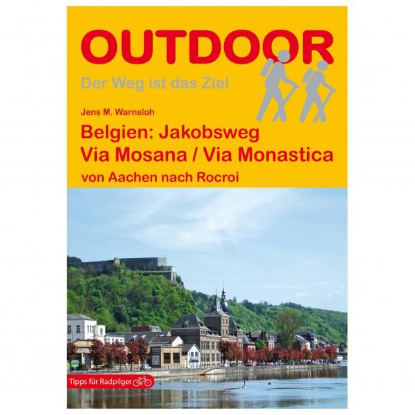 Jakobsweg Via Mosana / Via Monastica - Walking guide book