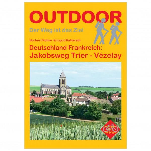 Conrad Stein Verlag - Jakobsweg Trier - Vézelay