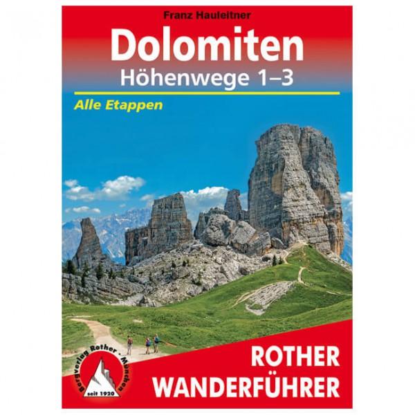 Bergverlag Rother - Dolomiten-Höhenwege 1-3 - Vaellusoppaat