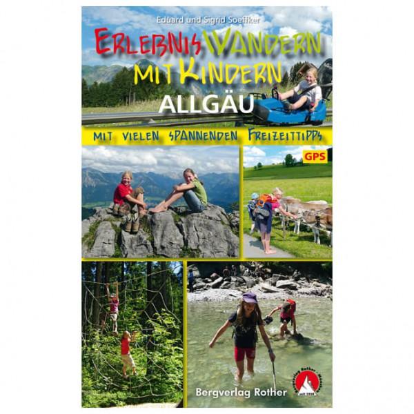 Bergverlag Rother - Wandern mit Kindern Allgäu - Vandringsguider