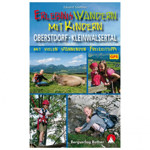 Bergverlag Rother - Wandern mit Kindern Oberstdorf - Vandringsguider