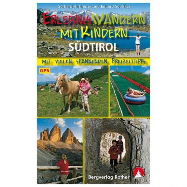 Bergverlag Rother - Wandern mit Kindern Südtirol - Turguider
