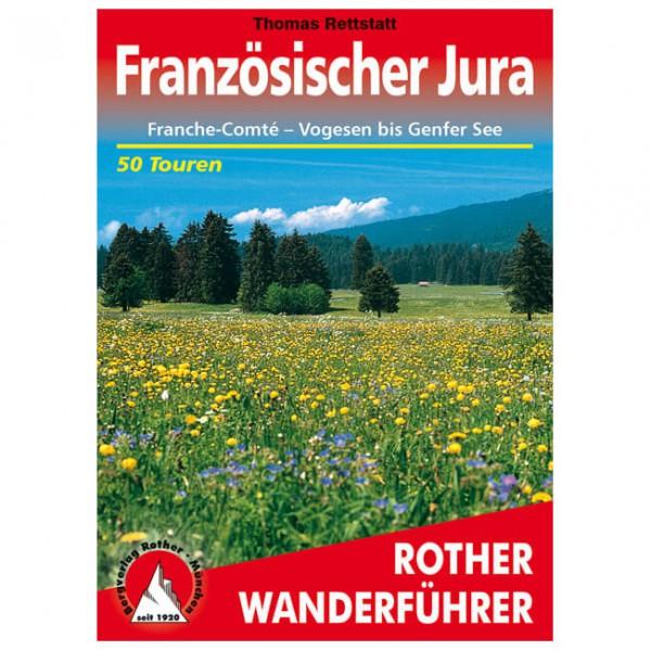 Bergverlag Rother - Französischer Jura - Franche-Comté