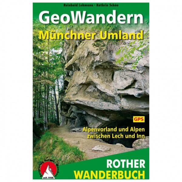 Bergverlag Rother - GeoWandern Münchner Umland - Vaellusoppaat