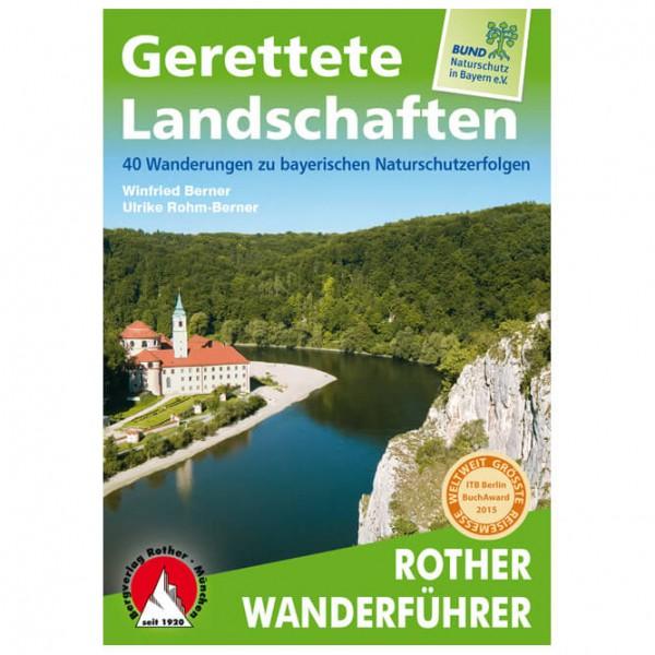 Bergverlag Rother - Gerettete Landschaften - Wanderführer