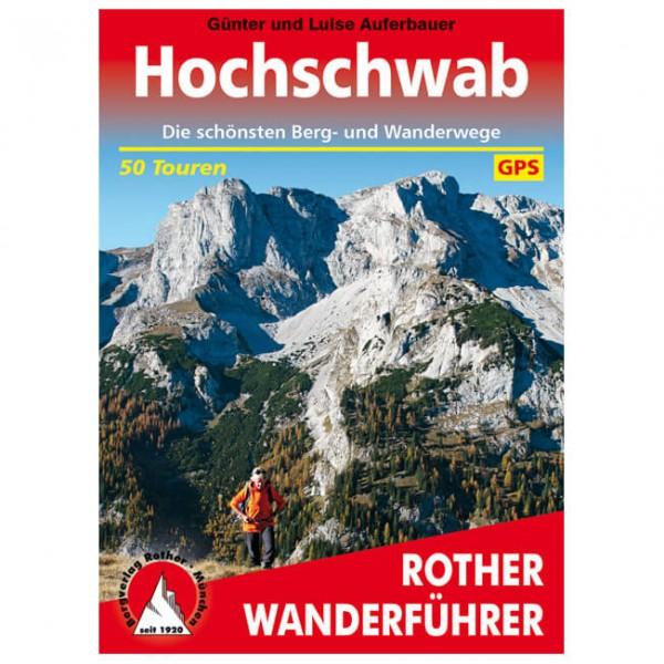 Bergverlag Rother - Hochschwab - Guide de randonnée