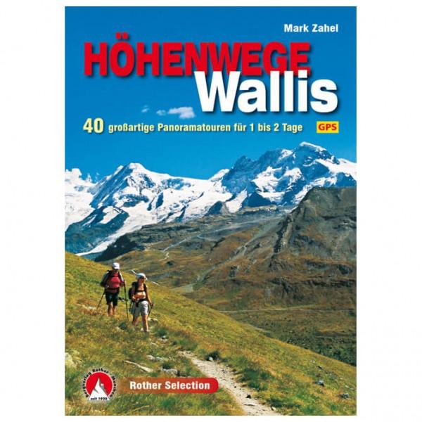 Bergverlag Rother - Höhenwege im Wallis - Vaellusoppaat