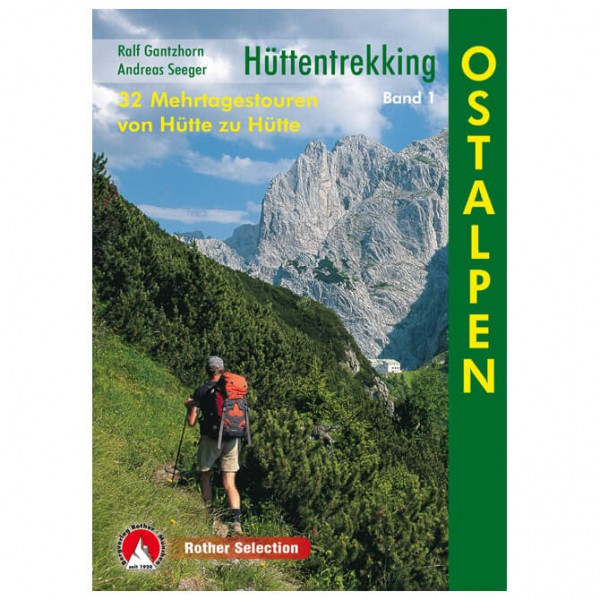 Bergverlag Rother - Hüttentrekking Ostalpen - Wanderführer