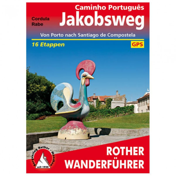 Bergverlag Rother - Jakobsweg - Caminho Português - Wanderführer
