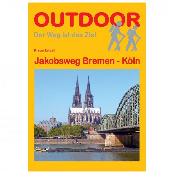 Conrad Stein Verlag - Jakobsweg Bremen - Köln - Wanderführer