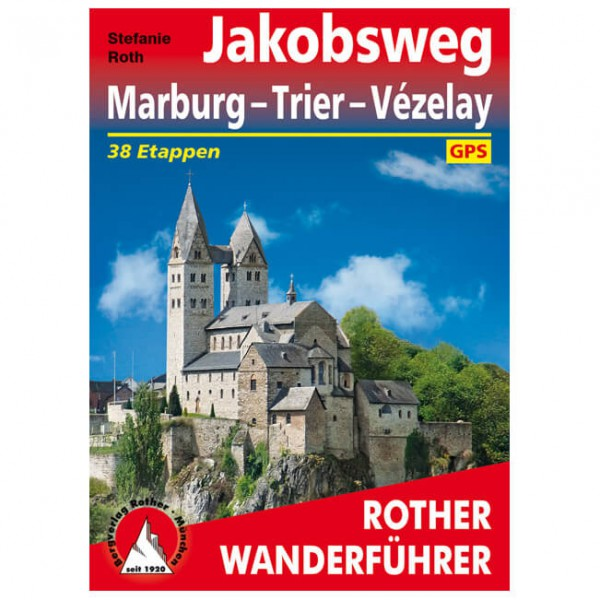 Bergverlag Rother - Jakobsweg Marburg - Trier - Walking guide book
