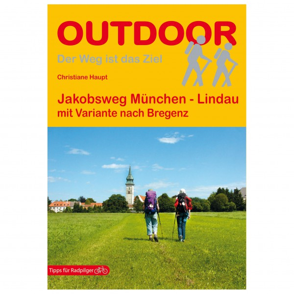 Conrad Stein Verlag - Jakobsweg München - Lindau via Bregenz - Wanderführer
