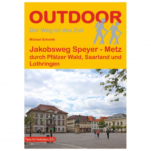Conrad Stein Verlag - Jakobsweg Speyer - Metz - Walking guide book