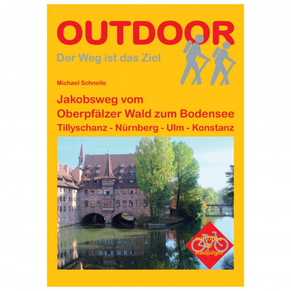 Conrad Stein Verlag - Jakobsweg Oberpfälzer Wald - Bodensee