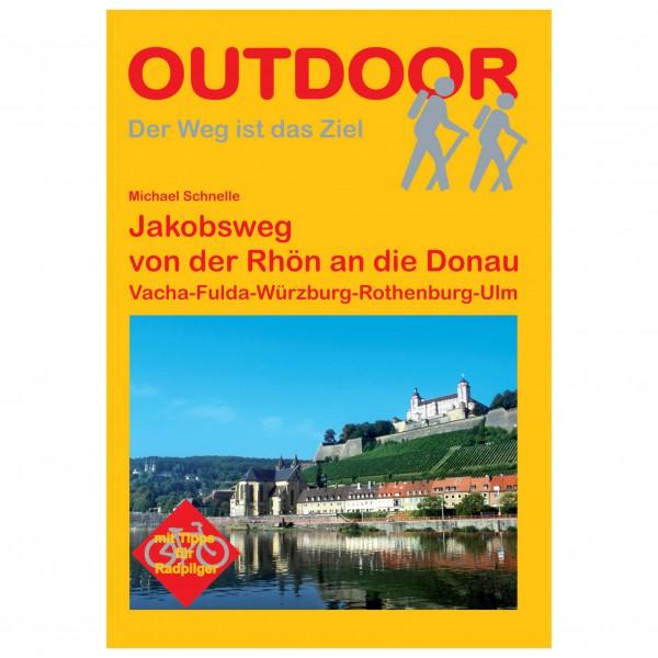 Conrad Stein Verlag - Jakobsweg von der Rhön an die Donau - Vandreguides