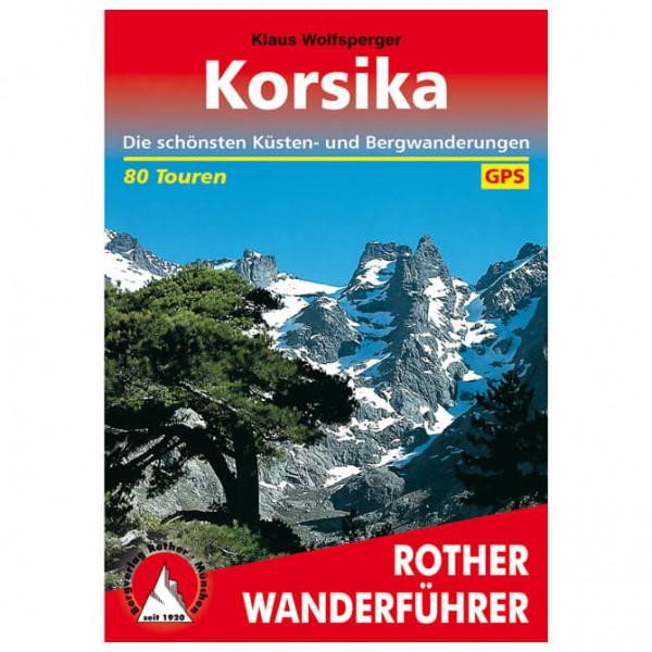 Bergverlag Rother - Korsika Küsten- und Bergwanderungen - Vandreguides