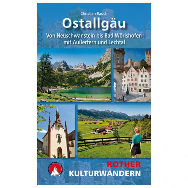 Bergverlag Rother - Kulturwandern Ostallgäu - Walking guide book