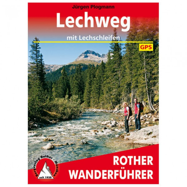 Bergverlag Rother - Lechweg - Walking guide book