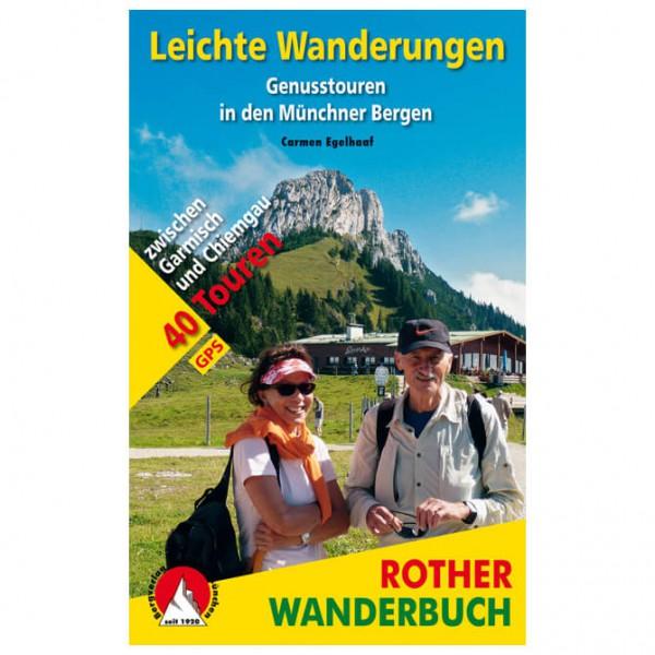Bergverlag Rother - Leichte Wanderungen Münchner Berge - Turguider