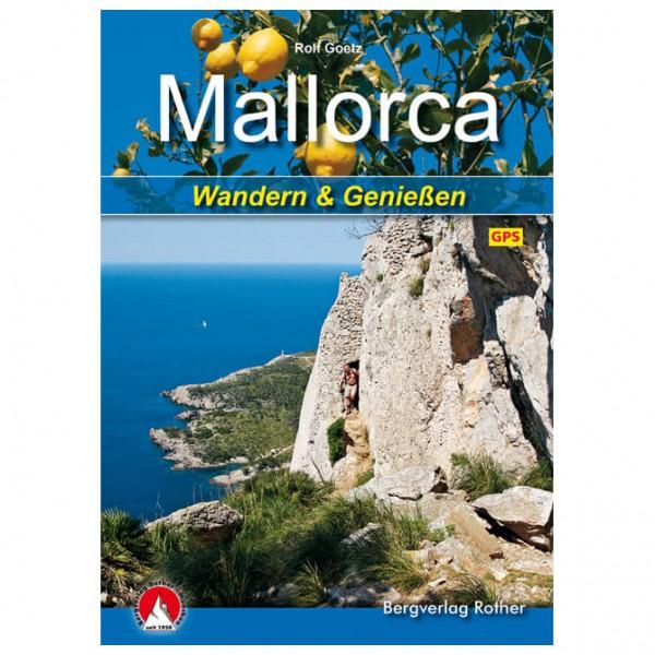 Bergverlag Rother - Mallorca - Wandern und Genießen