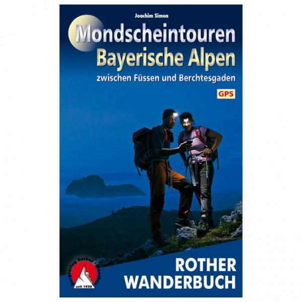 Bergverlag Rother - Mondscheintouren Bayerische Alpen - Vaellusoppaat