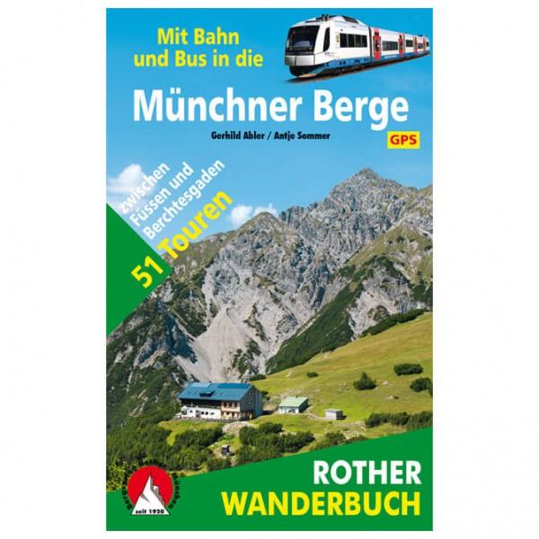 Bergverlag Rother - Münchner Berge mit Bahn und Bus - Vaellusoppaat