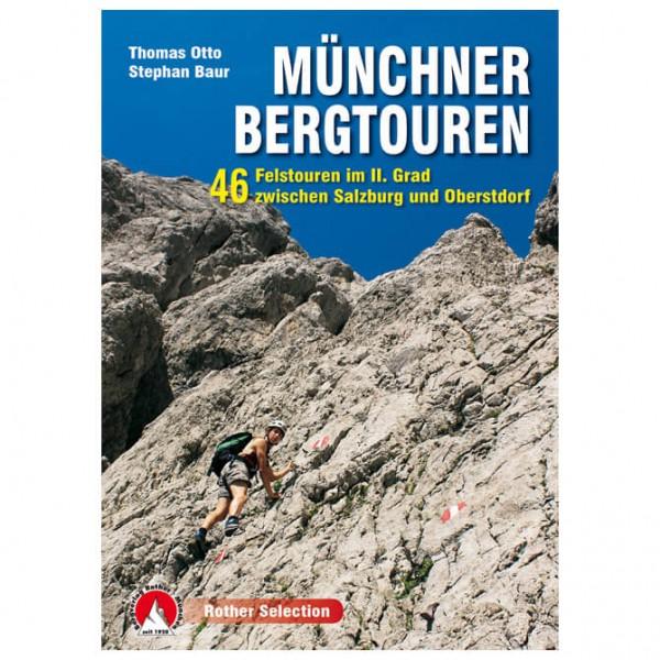 Bergverlag Rother - Münchner Bergtouren - Wandelgids
