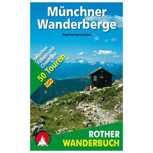 Bergverlag Rother - Münchner Wanderberge - Wandelgidsen