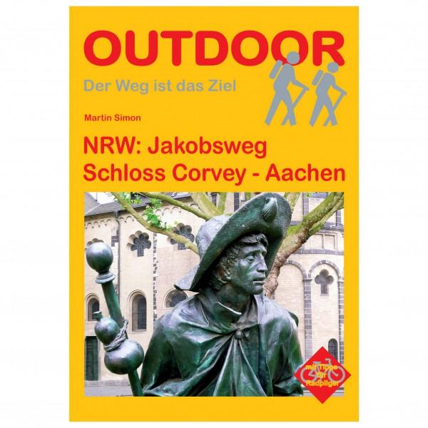 Conrad Stein Verlag - NRW: Jakobsweg Schloss Corvey - Aachen - Wanderführer