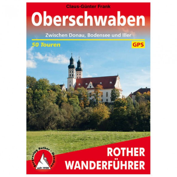 Bergverlag Rother - Oberschwaben - Walking guide book