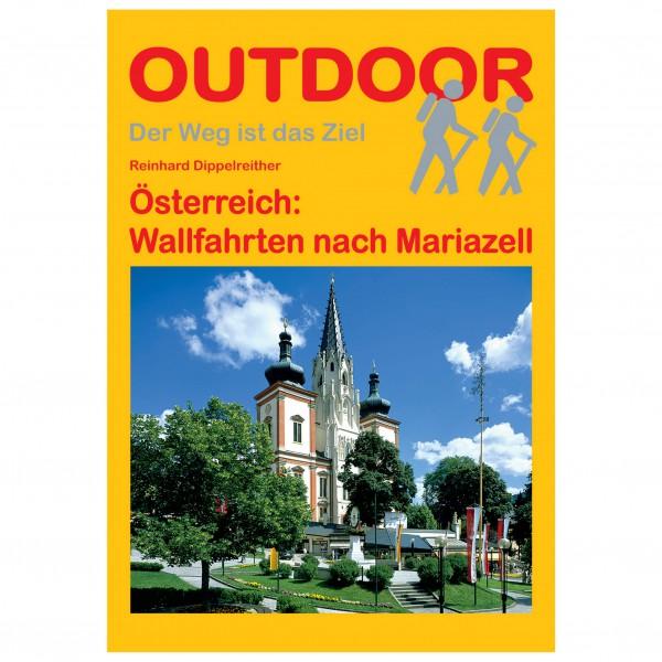 Conrad Stein Verlag - Österreich: Wallfahrten nach Mariazell - Vaellusoppaat