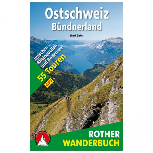 Bergverlag Rother - Ostschweiz - Bündnerland - Vandringsguider