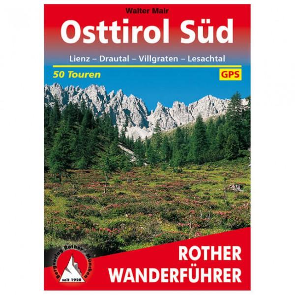 Bergverlag Rother - Osttirol Süd - Walking guide book