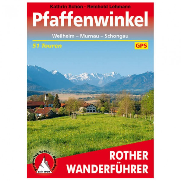 Bergverlag Rother - Pfaffenwinkel - Walking guide book