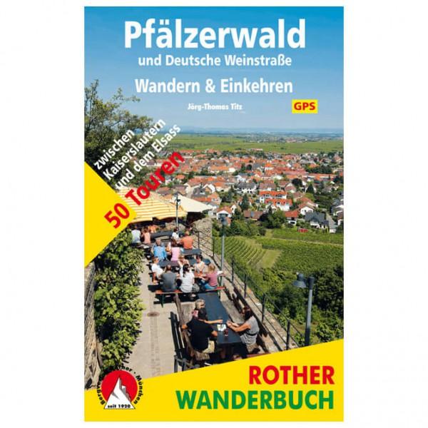 Bergverlag Rother - Pfälzerwald - Wandern & Einkehren