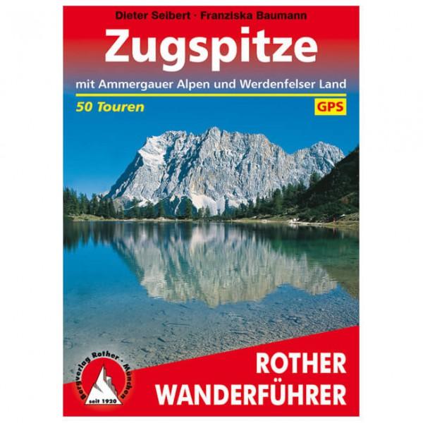 Bergverlag Rother - Rund um die Zugspitze - Wanderführer