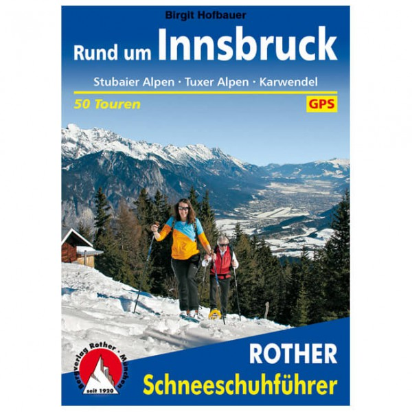 Bergverlag Rother - Rund um Innsbruck II - Turguider