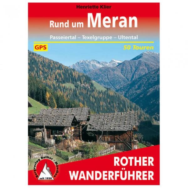 Bergverlag Rother - Rund um Meran - Vaellusoppaat