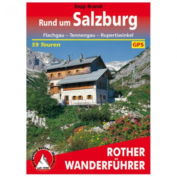 Bergverlag Rother - Rund um Salzburg - Wanderführer