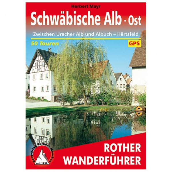 Bergverlag Rother - Schwäbische Alb · Ost - Walking guide book