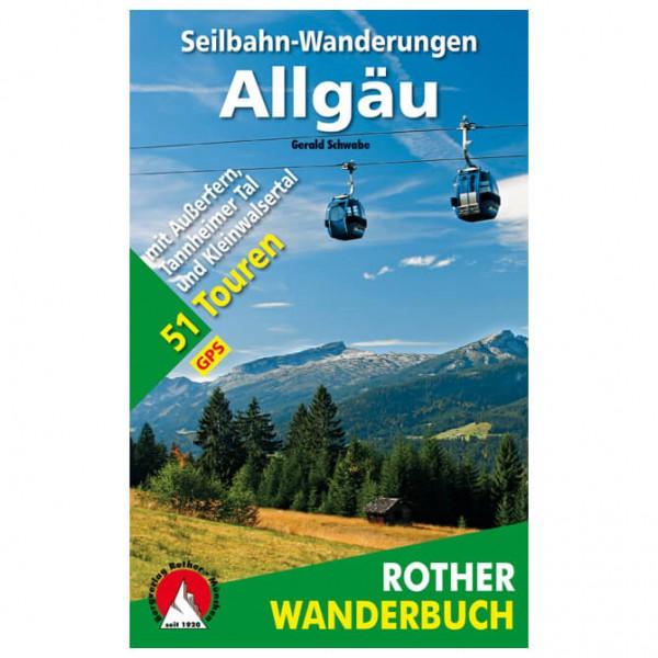 Bergverlag Rother - Seilbahn-Wanderungen Allgäu - Walking guide book