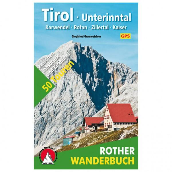 Bergverlag Rother - Tirol · Unterinntal - Vandringsguider