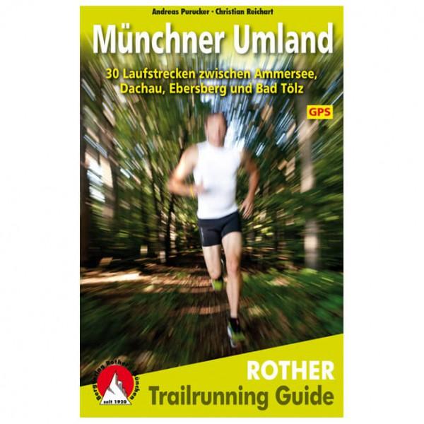 Bergverlag Rother - Trailrunning Guide Münchner Umland - Vandringsguider