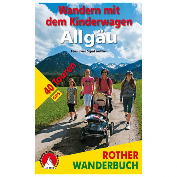 Bergverlag Rother - Wandern mit dem Kinderwagen Allgäu - Wanderführer