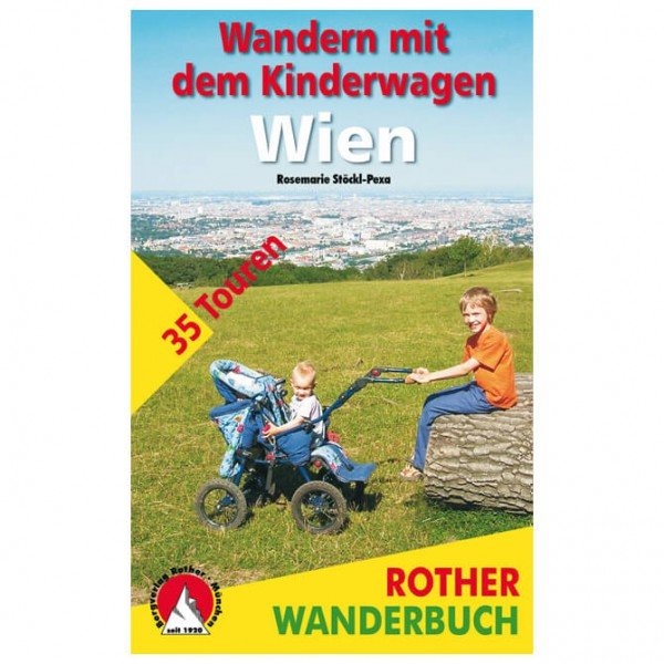Bergverlag Rother - Wandern mit dem Kinderwagen Wien - Wandelgidsen