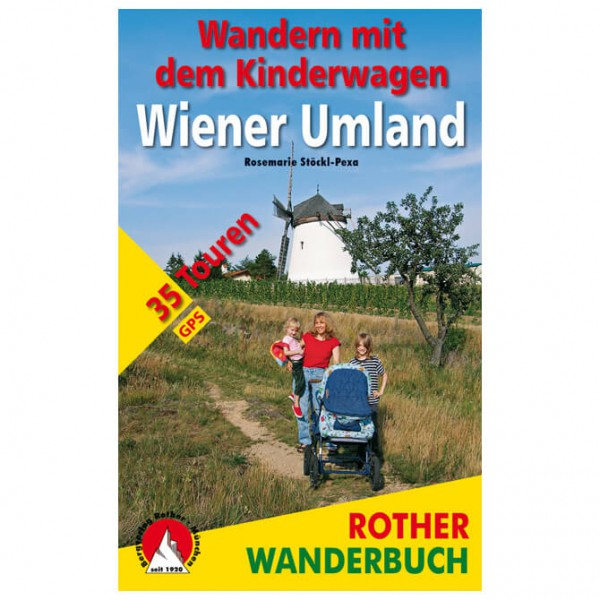 Bergverlag Rother - Wandern mit Kinderwagen Wiener Umland - Walking guide book