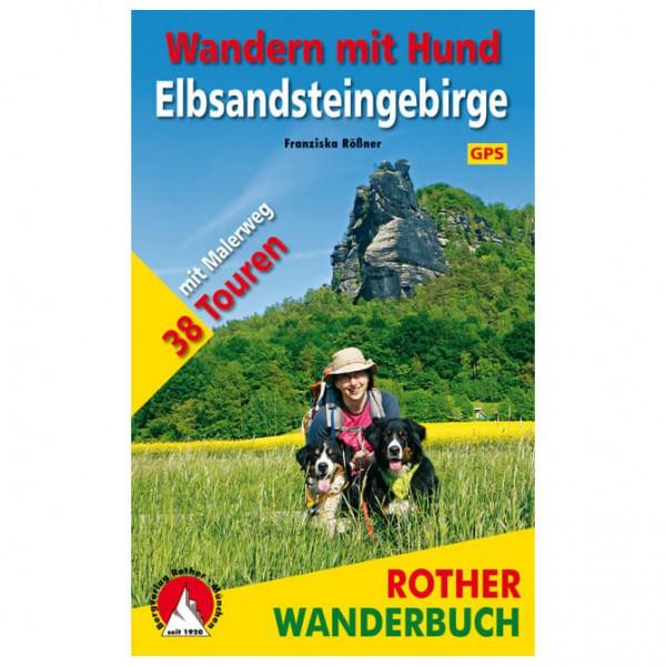 Bergverlag Rother - Wandern mit Hund Elbsandsteingebirge - Vandringsguider