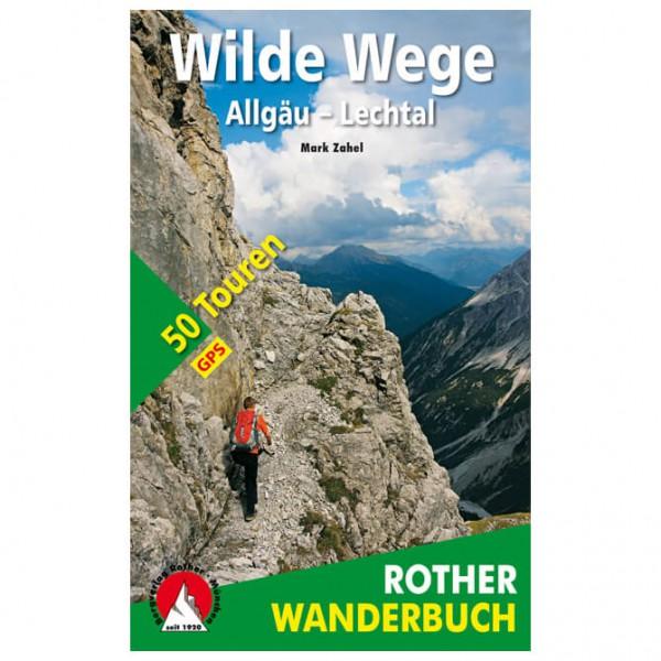 Bergverlag Rother - Wilde Wege - Walking guide book