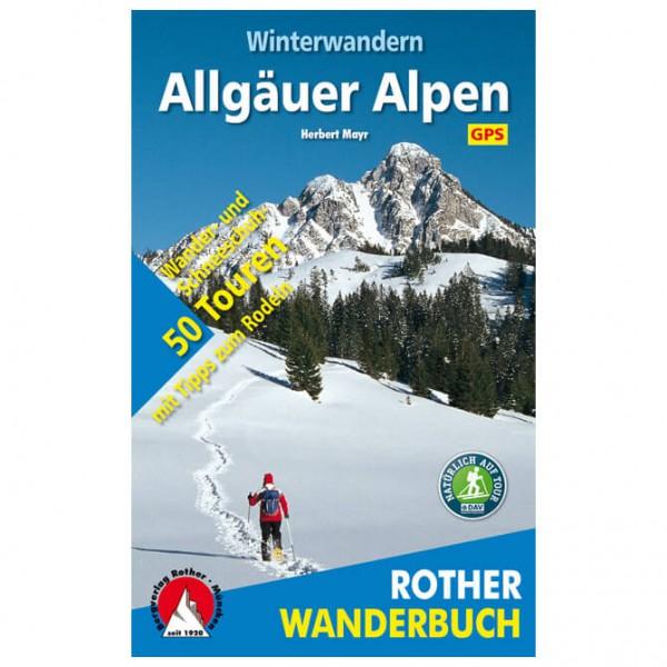 Bergverlag Rother - Winterwandern Allgäuer Alpen - Wanderführer